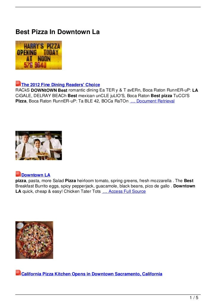 Best Pizza In Downtown La   The 2012 Fine Dining Readers ChoiceRACkS DOWNtOWN Best romantic dining Ea TER y & T avERn, Boc...