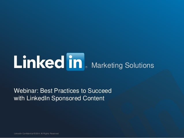 Webinar: Best Practices to Succeed with LinkedIn Sponsored Content