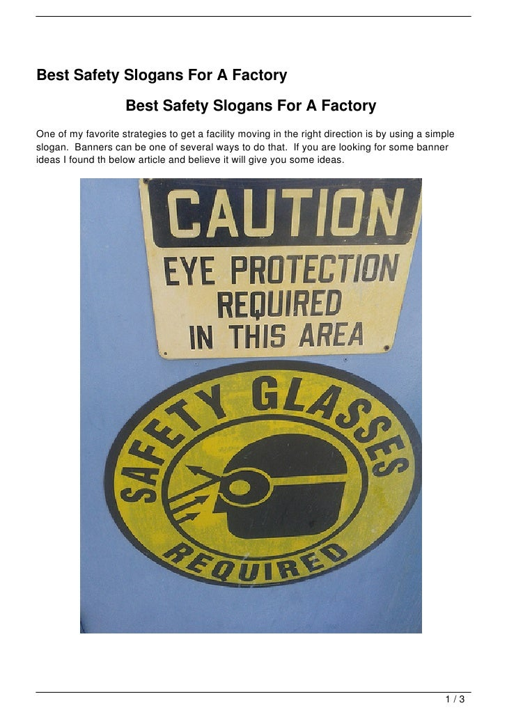 Best Safety Slogans For A Factory                    Best Safety Slogans For A FactoryOne of my favorite strategies to get...