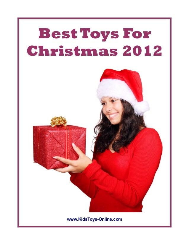Best Toys ForChristmas 2012    www.KidsToys-Online.com