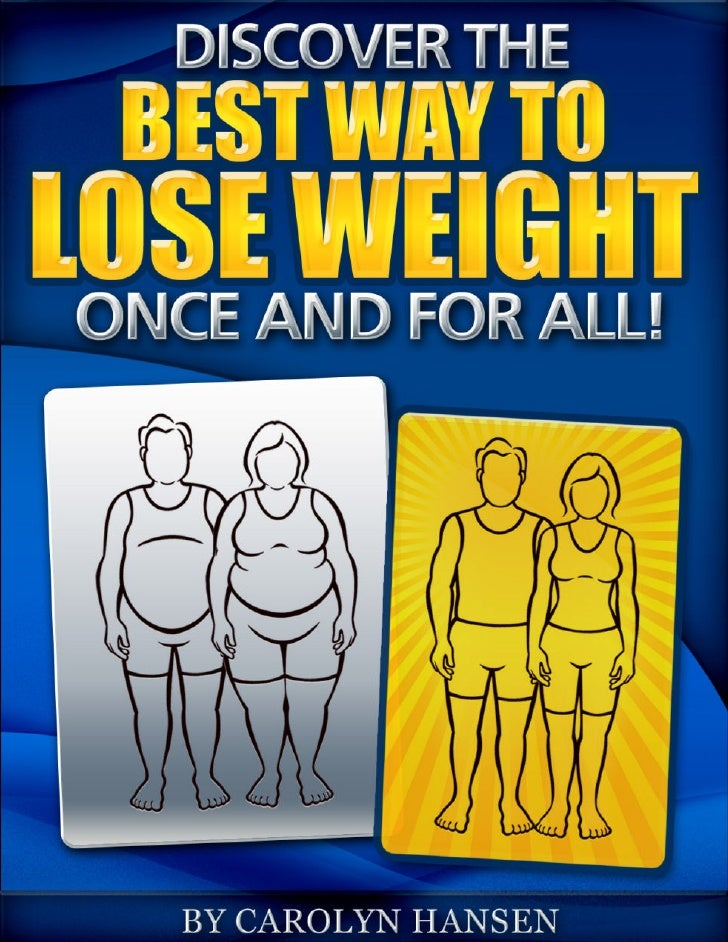 Discover TheBest Way To Lose Weight   Once And For All!           Author: Carolyn Hansen        http://hotmetabolism.com  ...