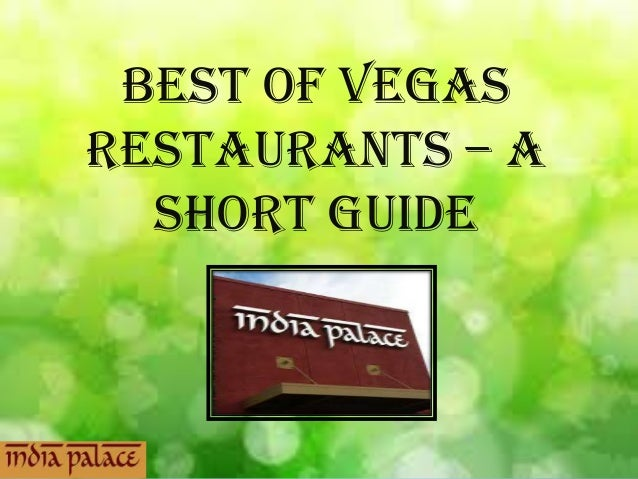 Best of Vegas Restaurants – A Short Guide