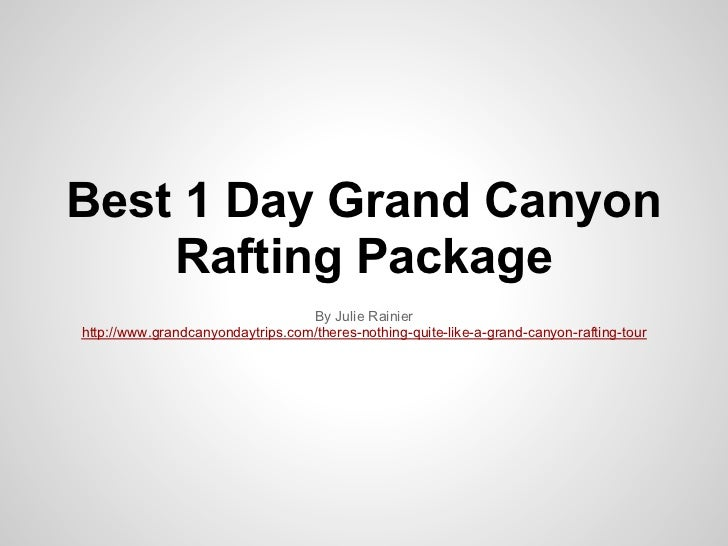 Best 1 Day Grand Canyon Rafting Package