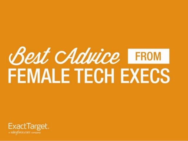 The Best advice from Female Tech Executives