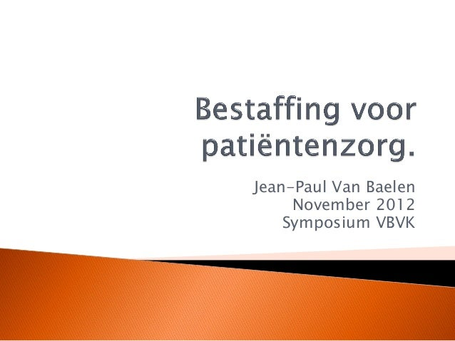 Bestaffing in zorginstellingen