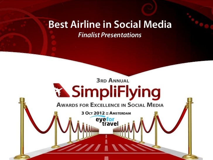 Best Airline in Social Media - Finalist Presentations for #SFAwards12