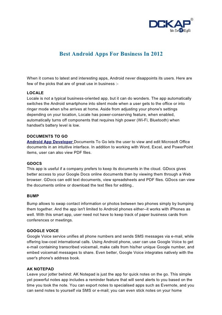 Best Android Apps For Business In 2012When it comes to latest and interesting apps, Android never disappoints its users. H...