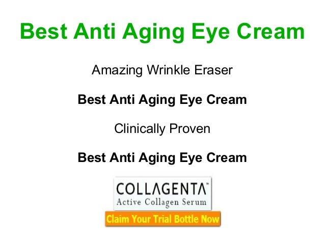 Best Anti Aging Eye Cream       Amazing Wrinkle Eraser     Best Anti Aging Eye Cream          Clinically Proven     Best A...