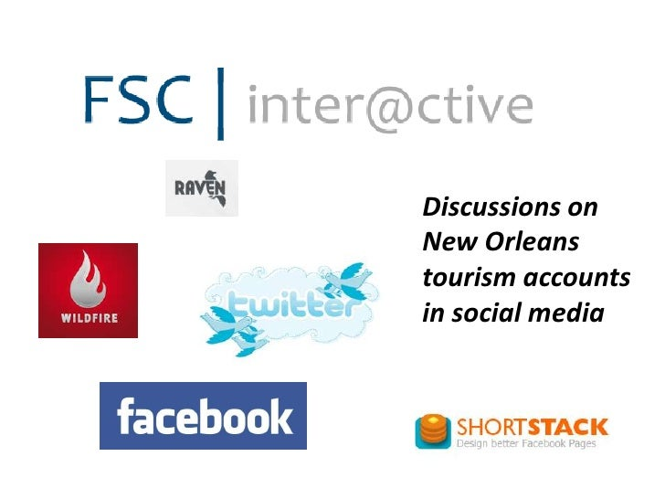 Discussions on <br />New Orleans <br />tourism accounts <br />in social media<br />