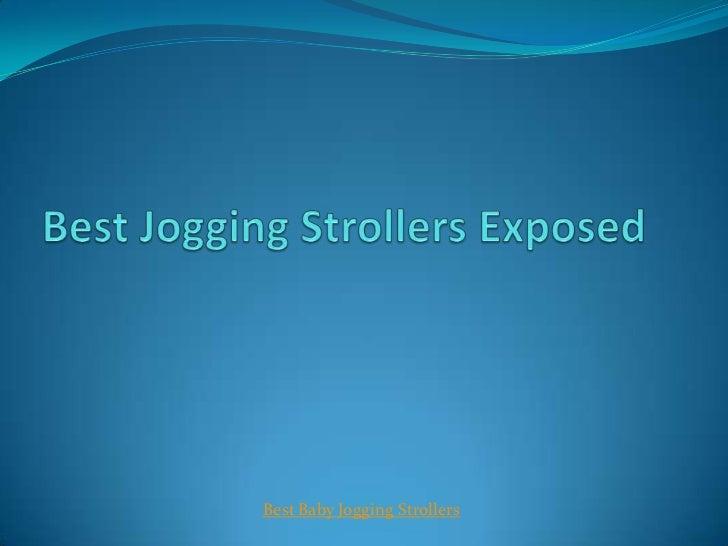 Best baby jogging strollers exposed