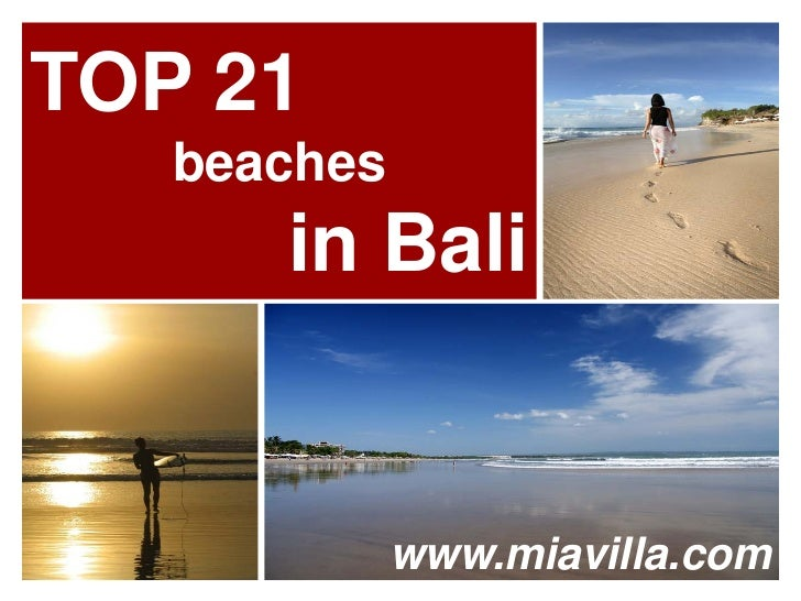 TOP 21   beaches      in Bali             www.miavilla.com