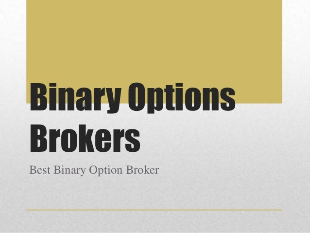 Wreck binary option brokers