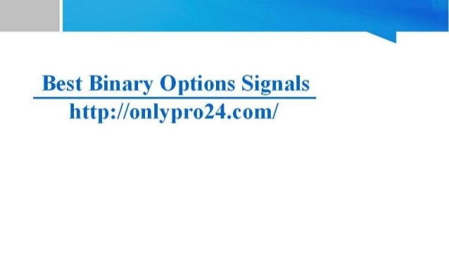 Best binary option signals providers