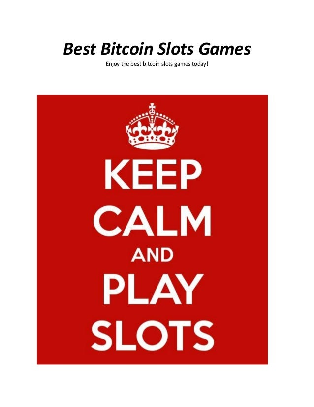 Best Bitcoin Slots Games Enjoy the best bitcoin slots games today!