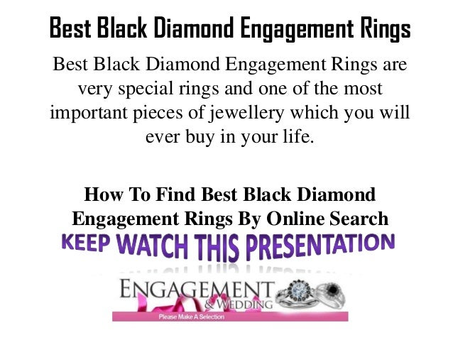 Best Black Diamond Engagement Rings Best Black Diamond Engagement Rings are   very special rings and one of the mostimport...