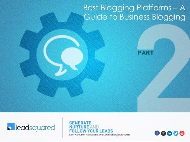 Best Blogging Platforms – A Guide to Business Blogging