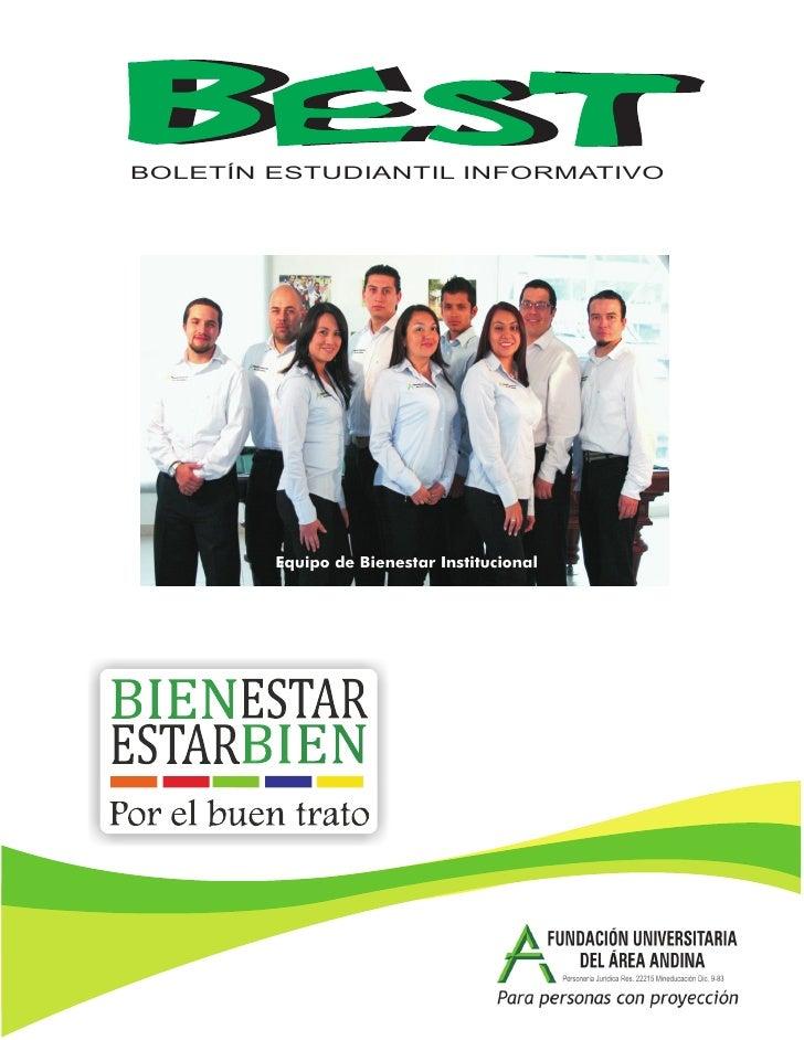 BEST - Boletín Estudiantil, Bienestar Institucional