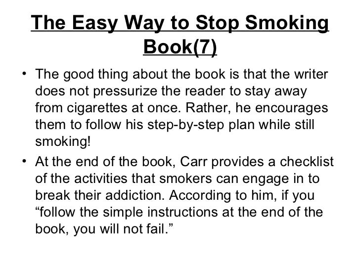 What is a good way to stop smoking.?