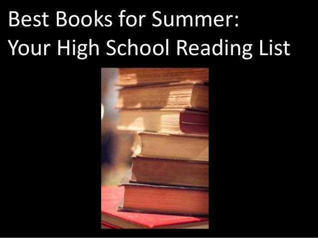 Best Books for Summer:Your High School Reading List