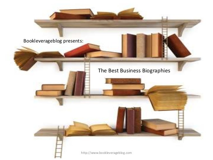 Bookleverageblog presents:                                   The Best Business Biographies                         http://...