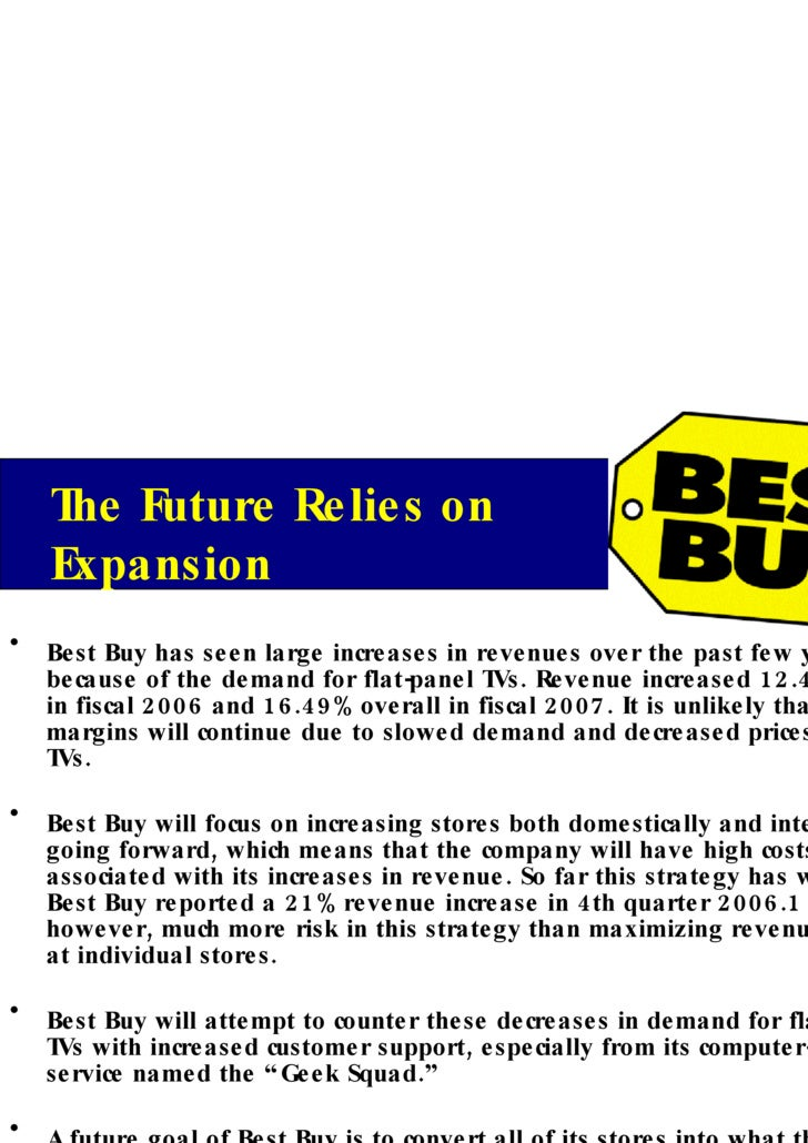 "best buy essay ""best buy is the place you know you will receive the best service and help from employees in searching for the item you came in to buy"" [ 3 ] given the data found, best buy has been able to perform as the market leader in the electronics industry."