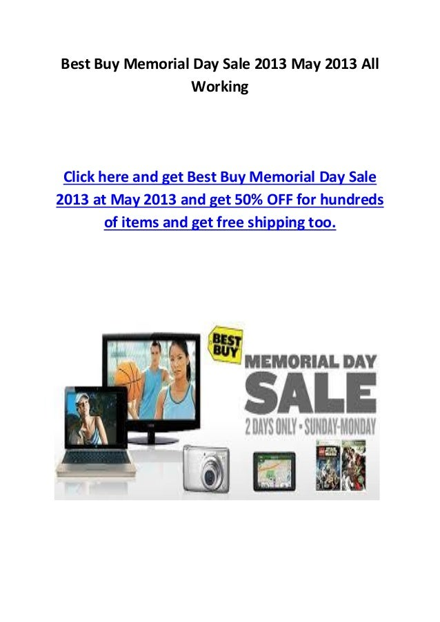 Best Buy Memorial Day Sale 2013 May 2013 AllWorkingClick here and get Best Buy Memorial Day Sale2013 at May 2013 and get 5...