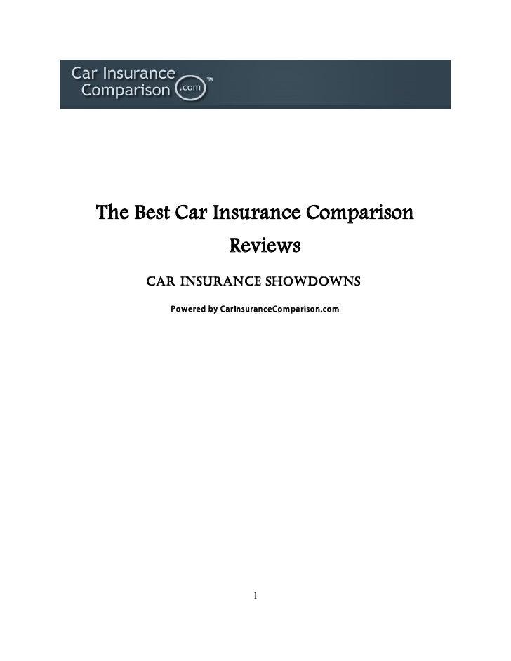 The Best Car Insurance Comparison                    Reviews      Car Insurance Showdowns         Powered by CarInsuranceC...