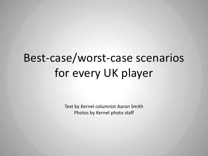 Best-case/Worst-case for every UK basketball player