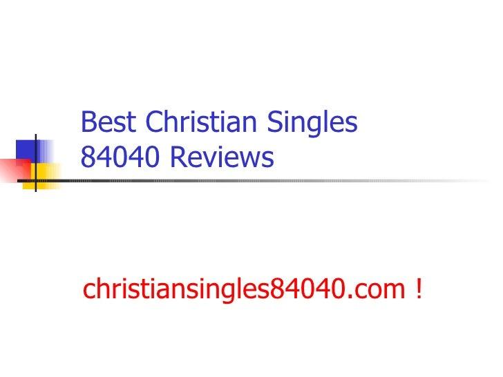 Best Christian Singles 84040 Reviews 2