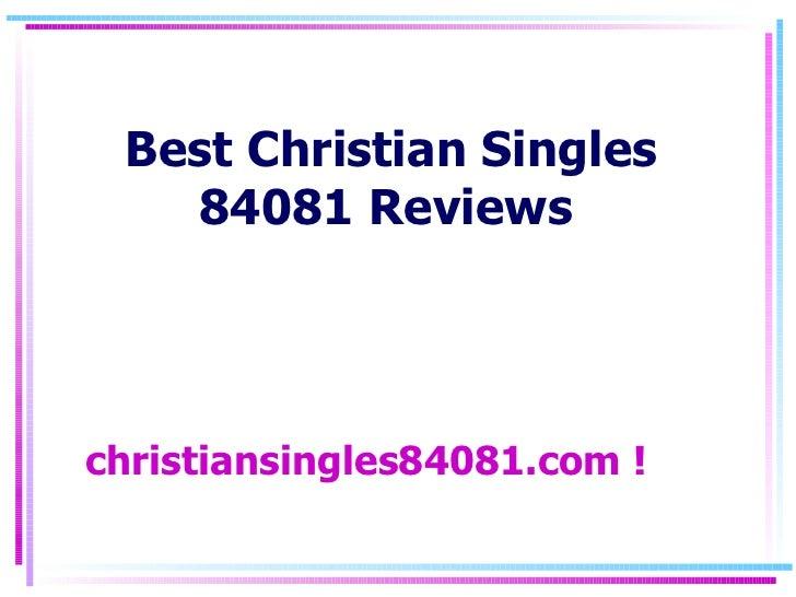 Best Christian Singles 84081 Reviews
