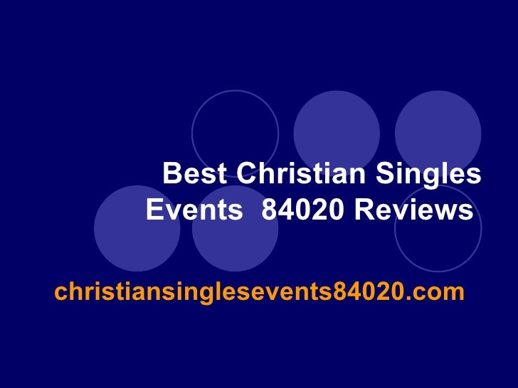 Best Christian Singles Events 84020 Reviews