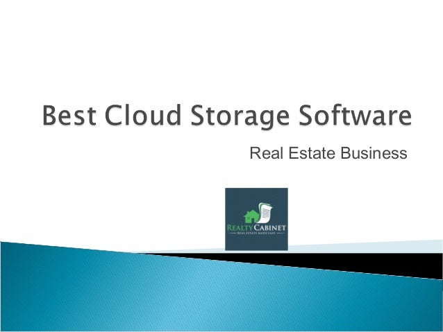 Best cloud file storage real estate business for Cloud document storage for business