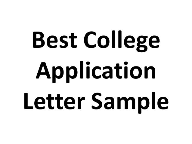 Best college application letter sample