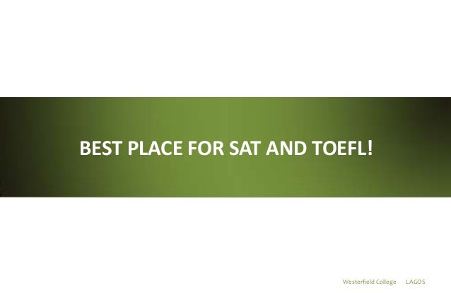 Westerfield College LAGOS BEST PLACE FOR SAT AND TOEFL!