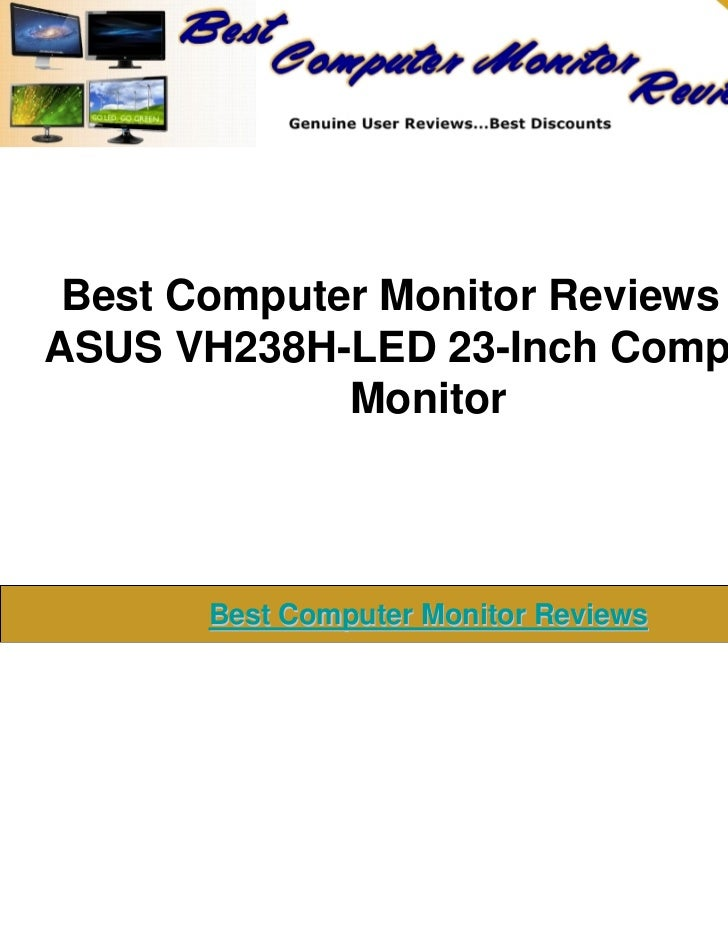 Best computer monitor reviews the asus vh238 h led 23-inch computer monitor