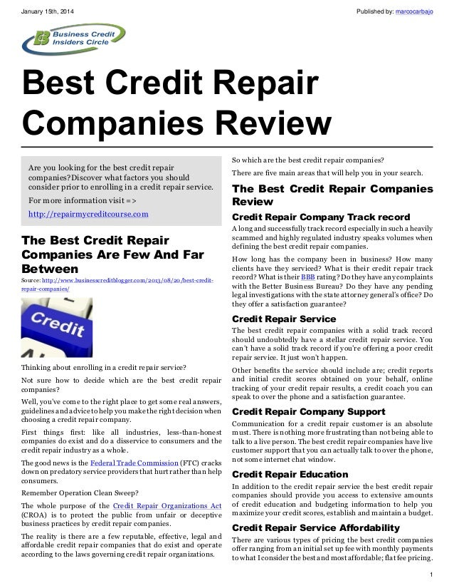 January 15th, 2014  Published by: marcocarbajo  Best Credit Repair Companies Review Are you looking for the best credit re...