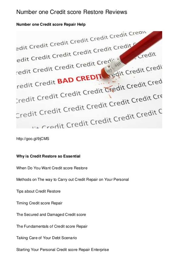 Number one Credit score Restore Reviews