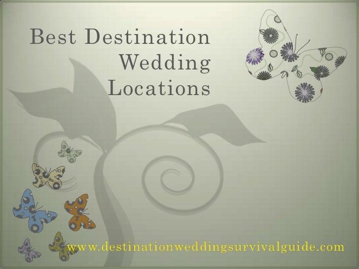 Best Destination       Wedding      Locations   www.destinationweddingsurvivalguide.com