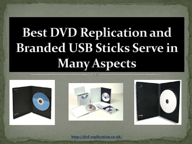 Best DVD Replication and Branded USB Sticks Serve in Many Aspects