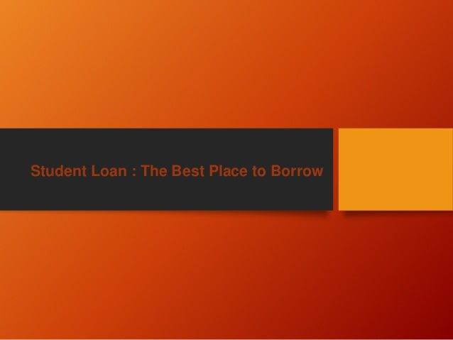 Best place for a student loan?