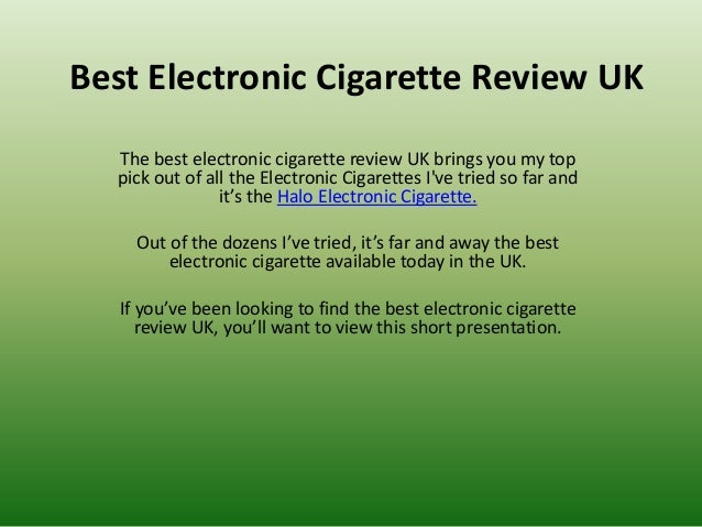 Best Electronic Cigarette Review UK