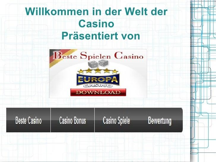 Willkommen in der Welt der         Casino      Präsentiert von