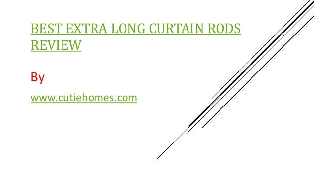 Best Extra Long Curtain Rods Review