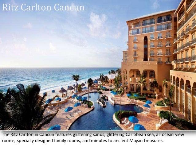 Ritz Carlton Cancun The Ritz Carlton in Cancun features glistening sands, glittering Caribbean sea, all ocean view rooms, ...