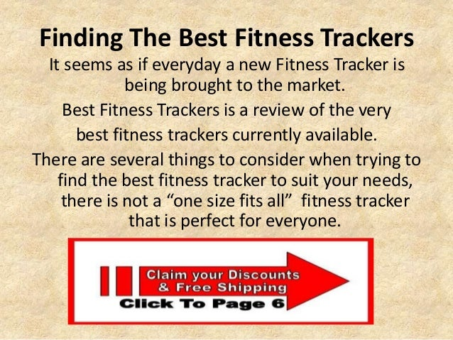 Finding The Best Fitness Trackers It seems as if everyday a new Fitness Tracker is being brought to the market. Best Fitne...