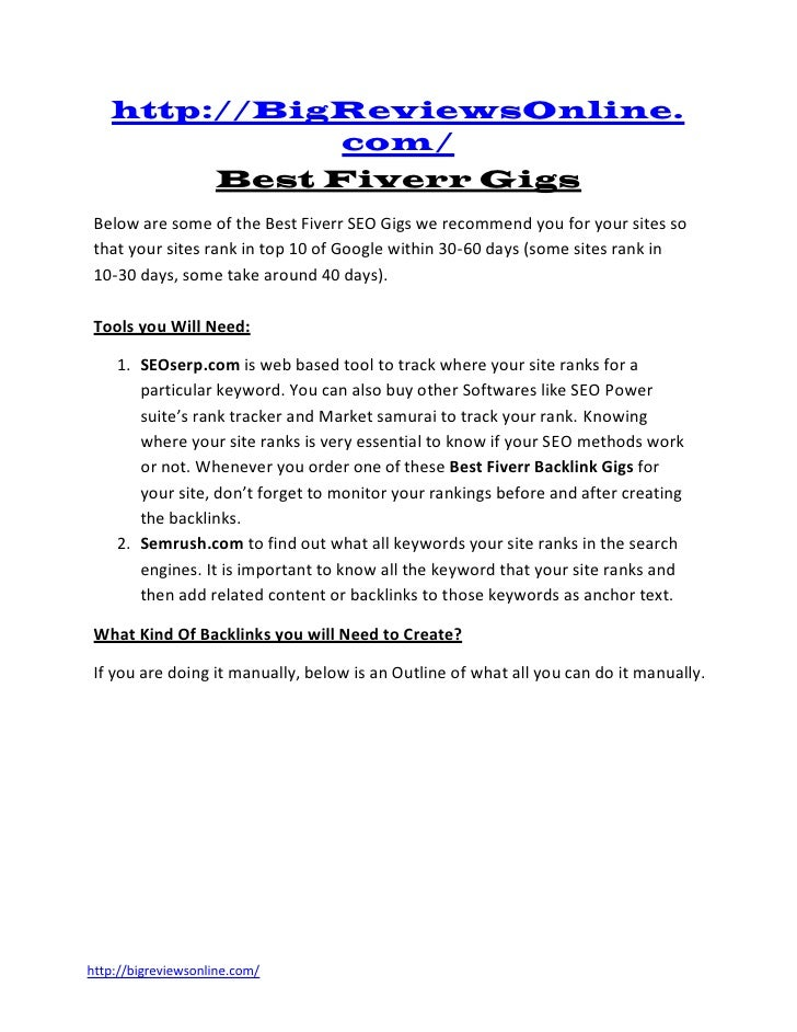 http://BigReviewsOnline.              com/        Best Fiverr Gigs Below are some of the Best Fiverr SEO Gigs we recommend...