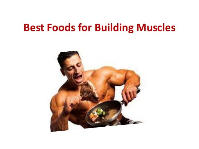 Best Foods for Building Muscles