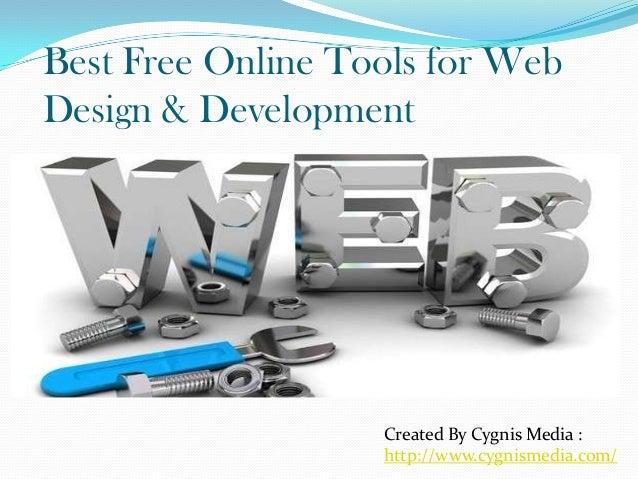 Best Free Online Tools for Web Design & Development Created By Cygnis Media : http://www.cygnismedia.com/