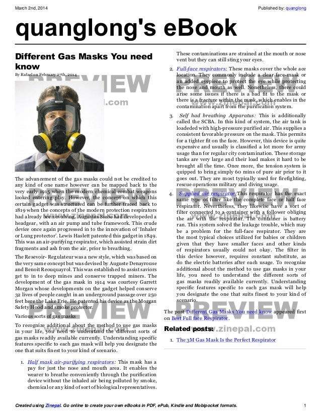 March 2nd, 2014  quanglong's eBook Different Gas Masks You need know By Rafael on February 27th, 2014  Published by: quang...