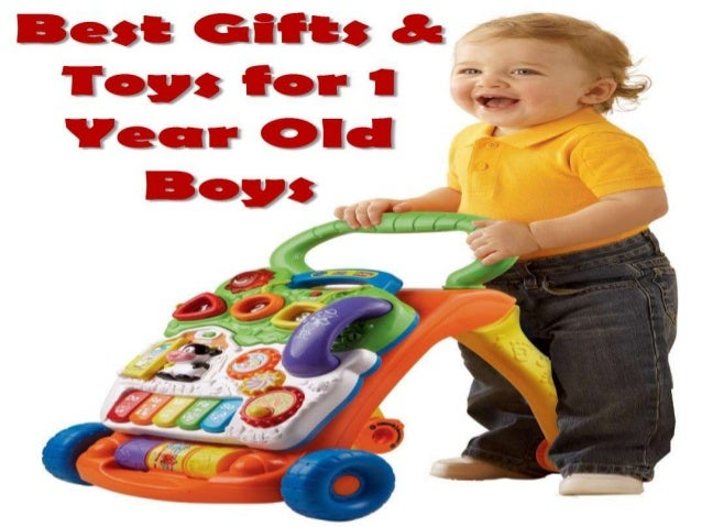 Best Toys Gifts For 1 Year Old Boys : Best gifts toys for year old boys